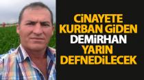 Mehmet Demirhan'ın cenazesi yarın kaldırılacak