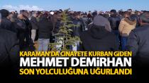Mehmet Demirhan dualarla uğurlandı