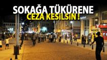 """Karamanlı vatandaş tepkili """"Sokağa tükürmeye ceza gelmeli"""""""
