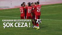 Karaman Belediyespor'a ceza !