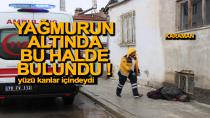 Karaman'da bir kişi kaldırımda bu halde bulundu