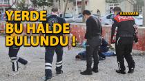 Karaman'da bir şahıs yarı baygın halde bulundu