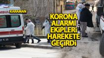 Karaman'da koronavirüs şüphesi ile karantinaya alındı