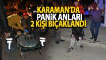 Karaman'da bıçaklı kavga, 2 yaralı