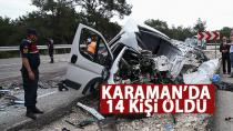 Karaman'da trafik kazalarında 14 kişi öldü