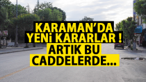 Karaman'da yeni kararlar alındı !