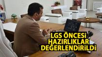 İl Müdürü Çalışkan, LGS Öncesi Hazırlıkları Değerlendirdi