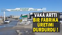 Karaman'da fabrikada virüsün artışa geçmesiyle üretimi durdurdular