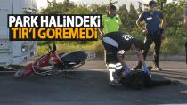 Karaman'da elektrikli bisiklet sürücüsü park halindeki koca TIR'a çarptı