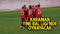 Karaman Belediyespor Bal Ligi'nde kaldı