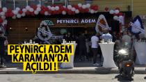 Peynirci Adem Karaman'da Açıldı