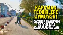 Karaman'da vaka sayılarında patlama yaşanıyor