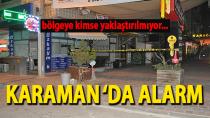 Karaman'da alarm ! Vatandaşlar bölgeden uzaklaştırıldı...