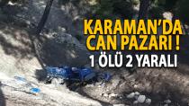 Karaman'da patpat uçuruma devrildi, 1 ölü 2 yaralı