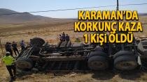 Karaman'da korkunç kaza, 1 kişi öldü