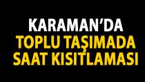 Karaman'da 65 yaş üstüne toplu taşımada saat kısıtlaması