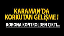 Karaman'da korkutan gelişme... Bakan verileri paylaştı