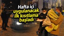 Karaman'da hafta içi uygulanacak ilk sokağa çıkma kısıtlaması başladı