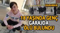 Karaman'da 18 yaşındaki gencin acı ölümü