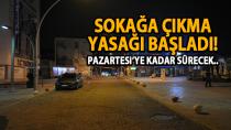Karaman'da 2 günlük sokağa çıkma yasağı başladı