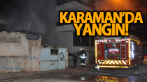 Karaman'da korkutan yangın!
