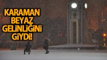 Hasretle beklenen kar Karaman'a giriş yaptı