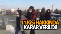 Karaman'da bugün adliyeye sevk edilen 11 şüpheli hakkında karar!