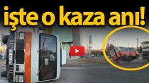 Karaman'da kaza anı saniye saniye kaydedildi!