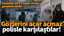 Karaman'da şafak operasyonu! Çok sayıda kişi gözaltına alındı..