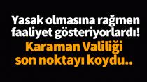 Karaman'da Cumartesi ve Pazar günleri faaliyet gösteren o kurumlar ile ilgili valilikten açıklama!