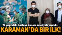 Karaman Eğitim ve Araştırma Hastanesinde bir ilk