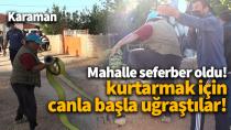 Karaman'da mahalle sakinlerinin çabası göz doldurdu!